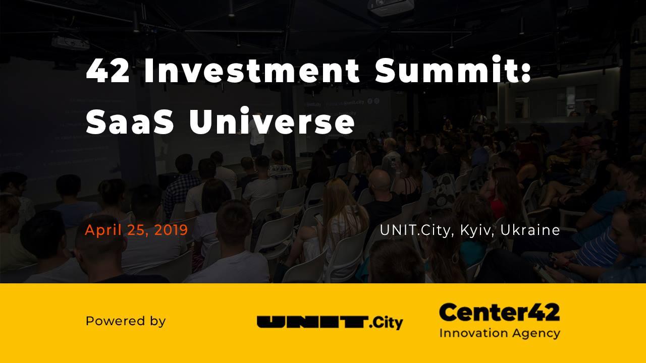 Велика конференція у UNIT.City. 42 Investment Summit: SaaS Universe